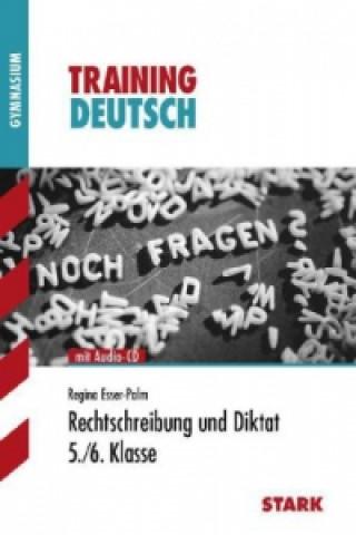 Rechtschreibung und Diktat 5./6. Klasse