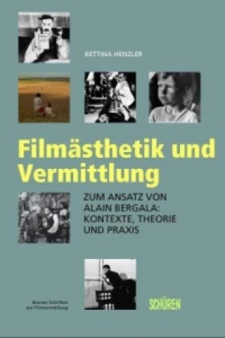 Filmästhetik und Vermittlung