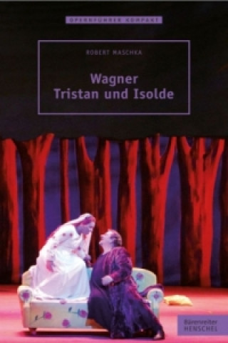Wagner - Tristan und Isolde