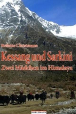Kessang und Sarkini