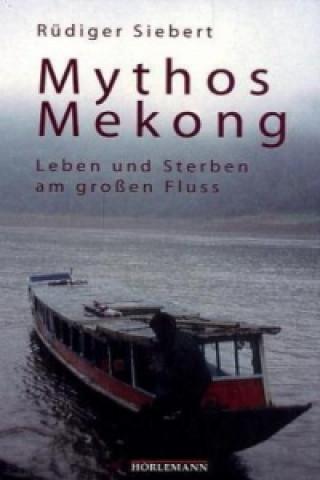 Mythos Mekong