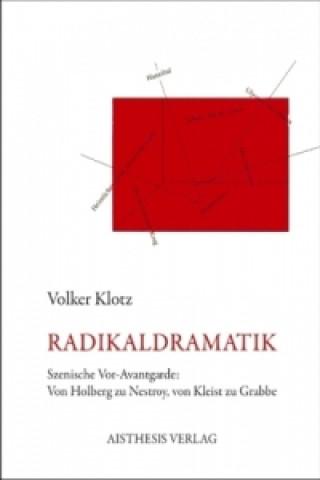 Radikaldramatik