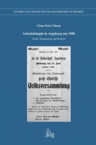 Arbeitskämpfe in Augsburg um 1900