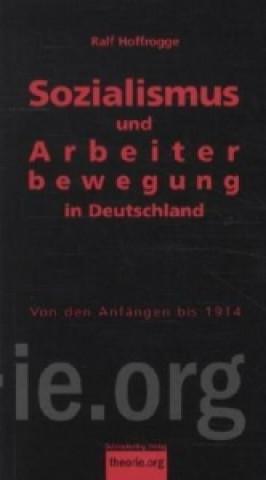 Sozialismus und Arbeiterbewegung in Deutschland. Bd.1