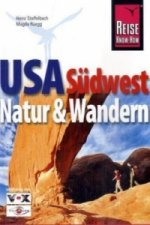 Reise Know-How USA Südwesten, Natur & Wandern