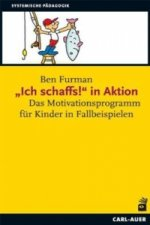 Ich schaffs! in Aktion
