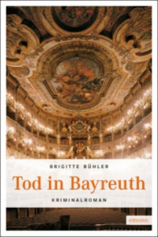 Tod in Bayreuth