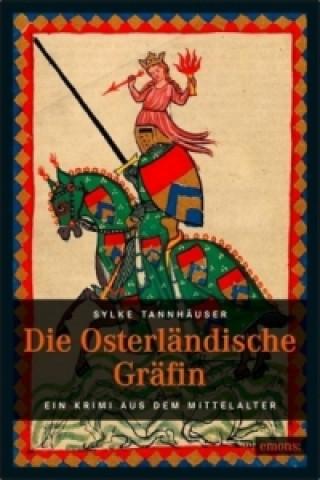 Die osterländische Gräfin