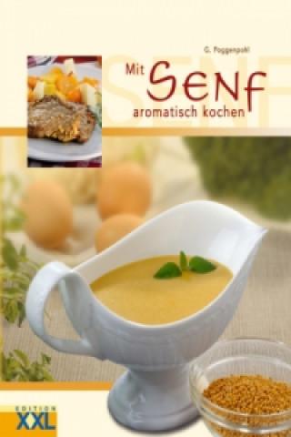 Mit Senf aromatisch kochen