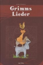 Grimms Lieder, m. Audio-CD