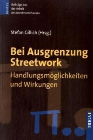 Bei Ausgrenzung Streetwork
