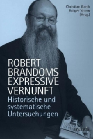Robert Brandoms expressive Vernunft