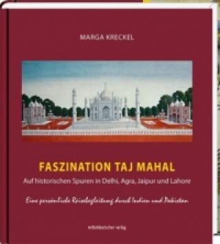 Faszination Taj Mahal