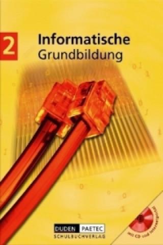 Informatische Grundbildung. Bd.2
