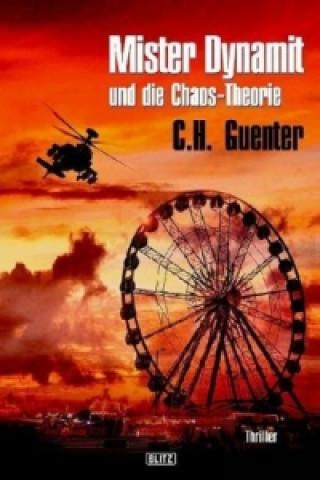 Mister Dynamit und die Chaos-Theorie