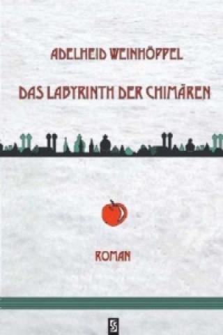 Das Labyrinth der Chimären