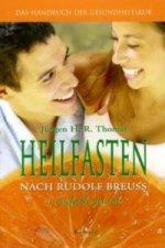Heilfasten nach Rudolf Breuss . . . einfach genial