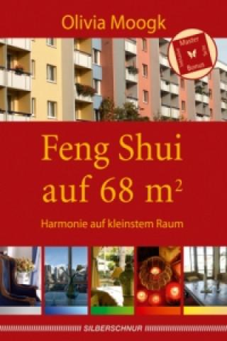 Feng Shui auf 68 m²