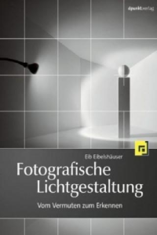 Fotografische Lichtgestaltung