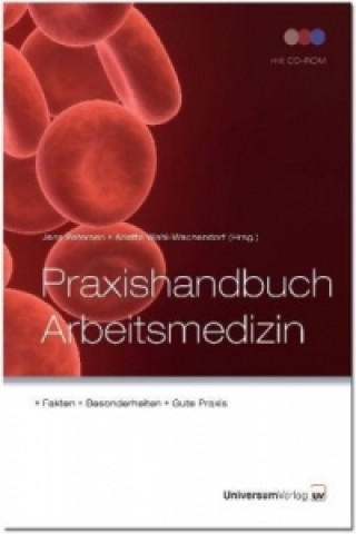 Praxishandbuch Arbeitsmedizin