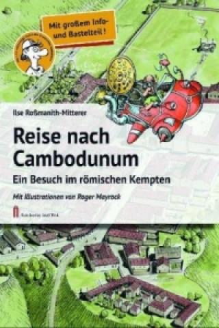 Reise nach Cambodunum