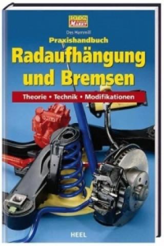 Praxishandbuch Radaufhängung und Bremsen