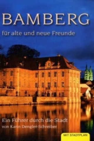 Bamberg für alte und neue Freunde