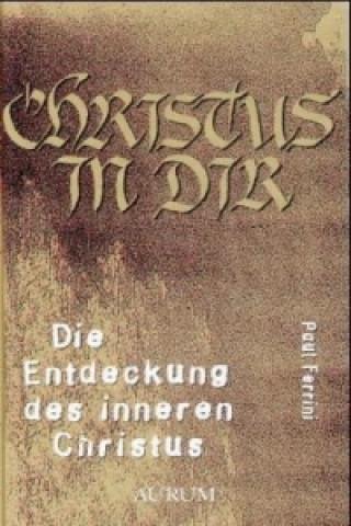 Die Entdeckung des inneren Christus