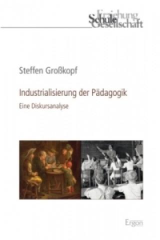 Industrialisierung der Pädagogik