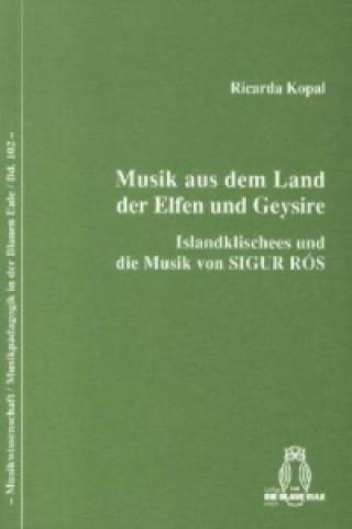 Musik aus dem Land der Elfen und Geysire
