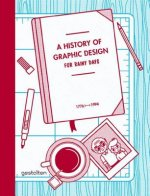 History of Graphic Design for Rainy Days