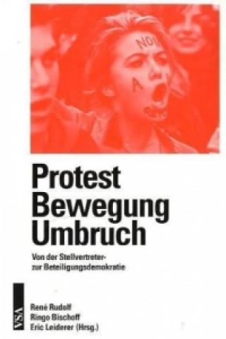 Protest Bewegung Umbruch
