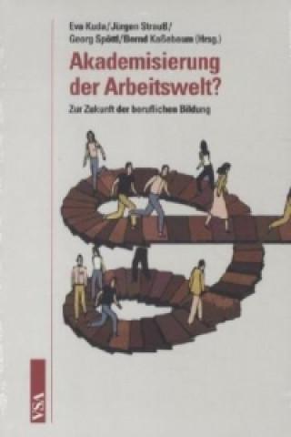 Akademisierung der Arbeitswelt?