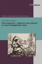 Peter Hagendorf - Tagebuch eines Söldners aus dem Dreißigjährigen Krieg