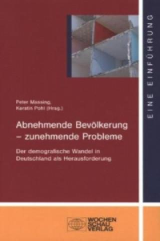 Abnehmende Bevölkerung - zunehmende Probleme