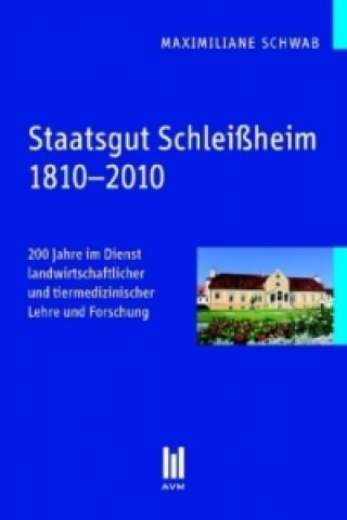 Staatsgut Schleißheim 1810-2010