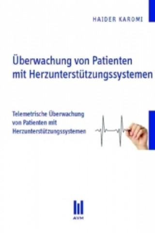 Überwachung von Patienten mit Herzunterstützungssystemen