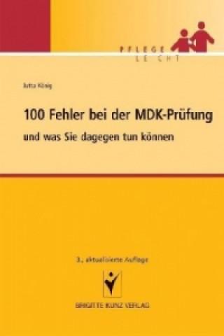 100 Fehler bei der MDK-Prüfung und was Sie dagegen tun können