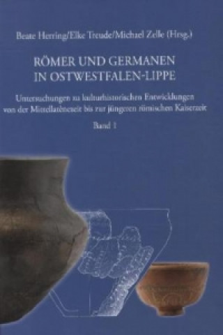 Römer und Germanen in Ostwestfalen-Lippe. Bd.1
