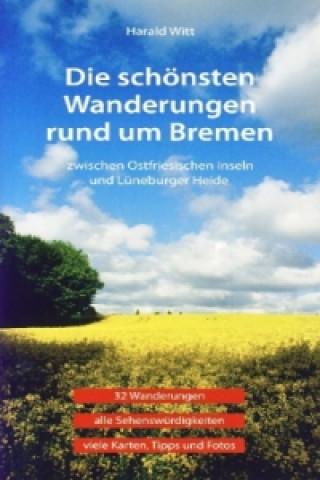 Die schönsten Wanderungen rund um Bremen, Zwischen ostfriesischen Inseln und Lüneburger Heide