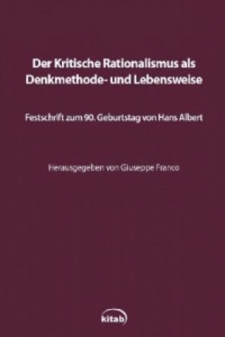 Der kritische Rationalismus als Denkmethode und Lebensweise