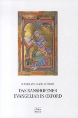 Das Ranshofener Evangeliar in Oxford