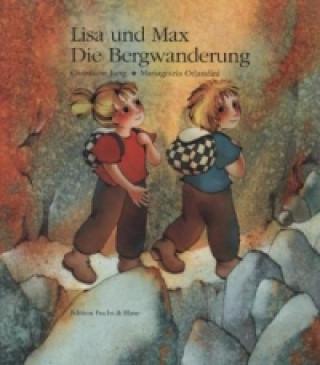 Lisa und Max. Das liechtensteinische Bilderbuch / Lisa und Max. Die Bergwanderung