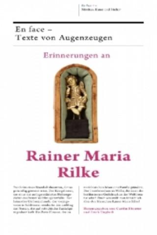 Erinnerungen an Rainer Maria Rilke, 2 Bde.