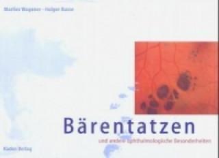 Bärentatzen und andere ophthalmologische Besonderheiten