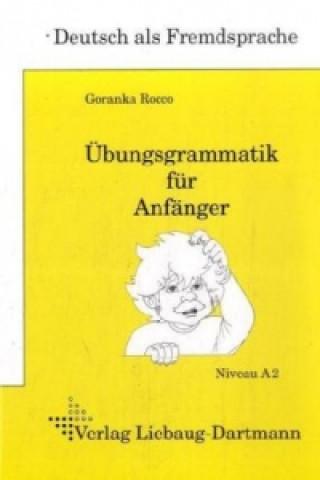 Übungsgrammatik für Anfänger, Lehr- und Übungsbuch