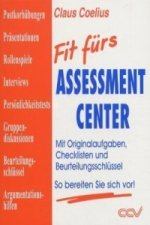 Fit fürs Assessment Center