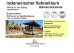 Indonesischer Schnellkurs - Bahasa Indonesia, m. 2 Audio-CDs u. 1 CD-ROM