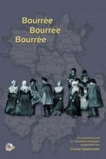 Bourree, Bourree, Bourree, m. Audio-CD