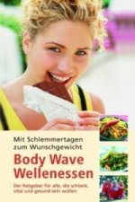 Body Wave Wellenessen